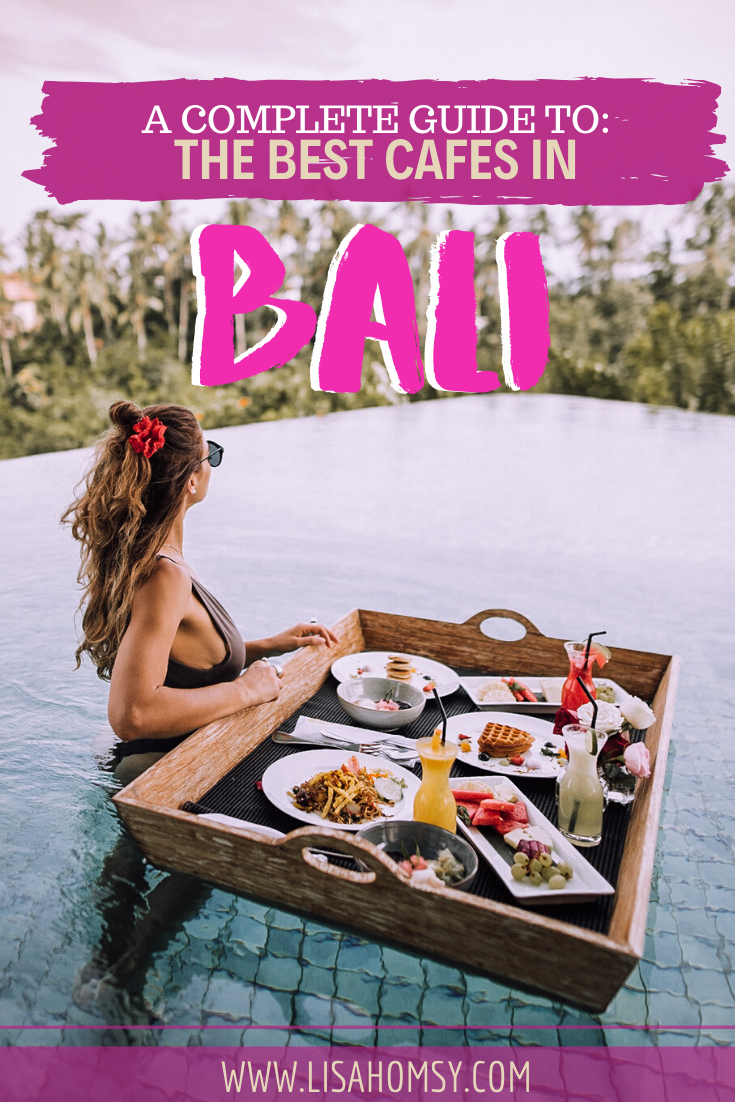 Bali is full of Instagrammable cafes and amazing vegan--friendly restaurants. Click here for a list of the best cafes in Bali! #bali #balicafe | best Bali cafes | best places to eat in Bali | Bali cafe interior | where to eat in Bali | Bali Cafe Ubud | Bali cafe Seminyak | Bali cafe Canggu | Instagram spots Bali | Bali things to do in | Bali Instagram photo ideas | Bali Instagrammable food | Bali vegan food | Bali vegan restaurant | Bali cafe Instagram | Bali cafe food | Bali cafe photography
