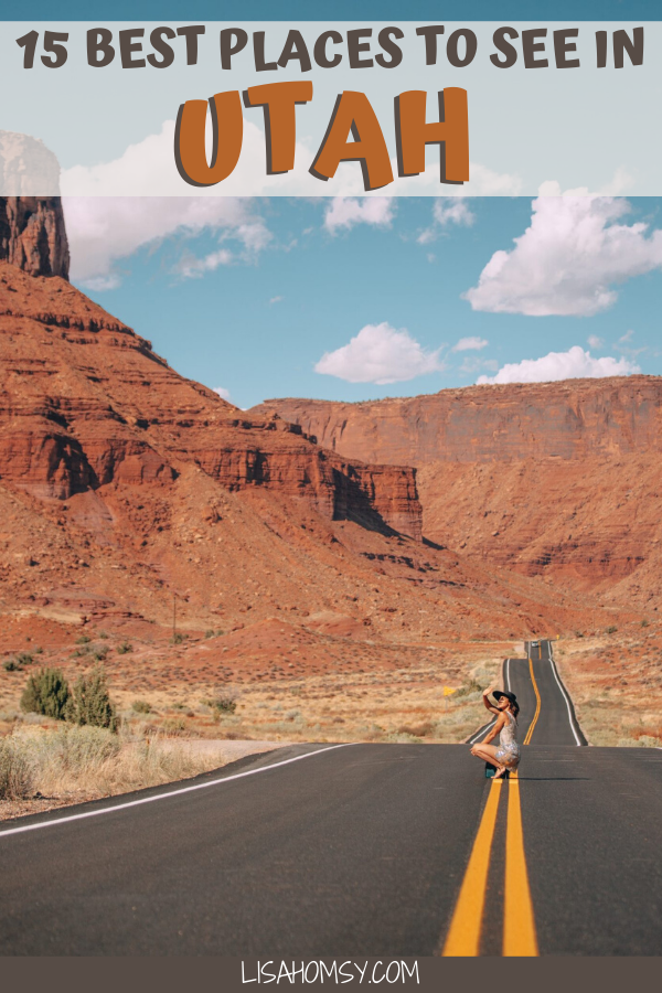 Utah is the perfect state for a road trip in the USA. Click to find the 15 best stops for your Utah road trip + a map and itinerary. #utah #roadtrip #southwest | things to do in Utah road trip | things to do in Moab Utah | Utah Mighty 5 National Parks | Utah National Parks road trip | Utah road trip National Parks | Utah road trip itinerary | Utah road trip map | Utah road trip bucket lists | Utah road trip pictures | most Instagrammable places in Utah | Utah travel road trips | road trip USA