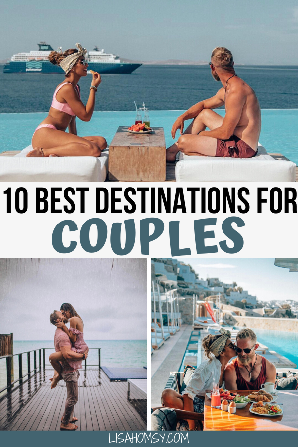 Click here for the 10 best travel destinations for couples. These bucket list travel destinations are perfect for romantic couples getaway ideas and are some of the best places to go for a honeymoon. #bucketlist #couplestravel #couplegoals | honeymoon destinations romantic | best honeymoon destinations | bucket list for couples travel | couples travel bucket list | couples travel destinations | couples travel photography | couples travel goals | couples travel destinations romantic