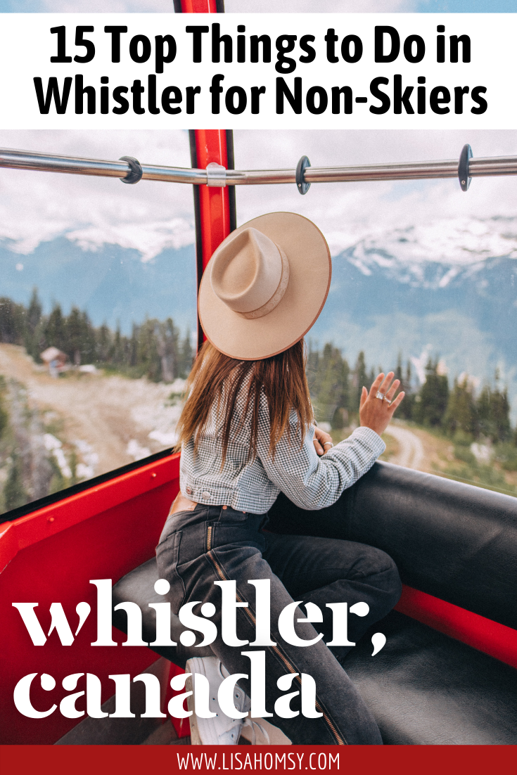 15 Top Things to Do in Whistler for Non-Skiers