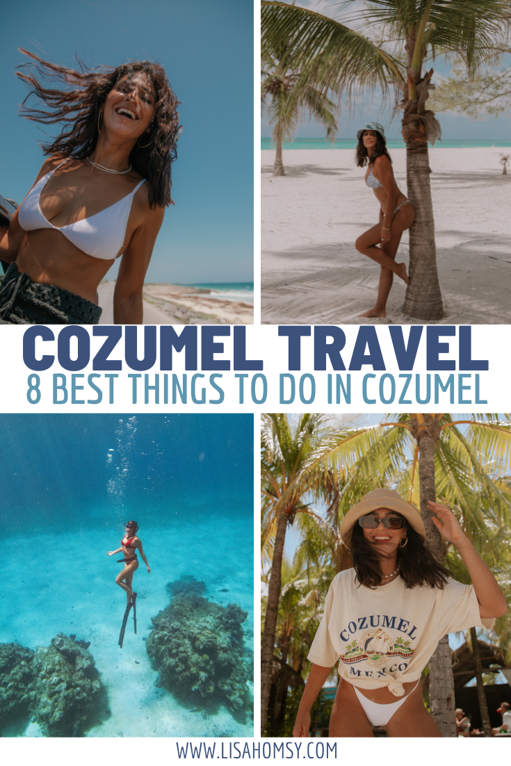 Cozumel Travel Guide: 8 Best Things to Do in Cozumel